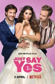 Solo di que sí: Just Say Yes